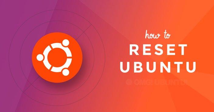 La Commande Secrete Pour Reinitialiser Ubuntu Desktop Aux